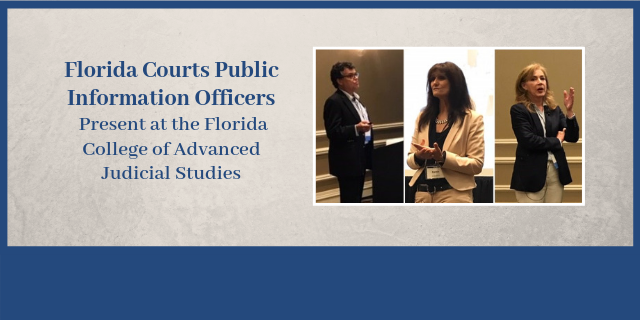 Images of public information officers presenting at the Florida College of Advanced Judicial Studies